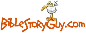 BibleStoryGuy.com. Bible stories for children! Bible stories for kids!