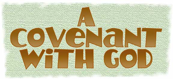 A Covenant with God
